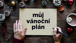 Vánoční plán, který opravdu funguje! -